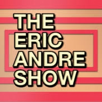 THE ERIC ANDRE SHOW Returns for Season Five Photo