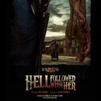 Wildclaw Theatre Presents HELL FOLLOWED WITH HER with Tickets on Sale Now Photo