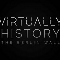 YouTube Debuts New UK Special VIRTUALLY HISTORY: THE BERLIN WALL Video