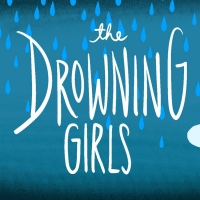 Strand Theater Presents THE DROWNING GIRLS Photo