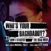 WHO'S YOUR BAGHDADDY? Will Stream Online in June Photo