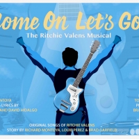Broadway Bound COME ON, LET'S GO: THE RITCHIE VALENS MUSICAL to Be Developed in Southern California in 2020