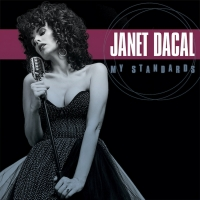 Janet Dacal's Debut Album 'My Standards' Is Out Today Photo