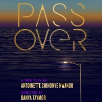 PASS OVER Announces Audience Safety Policies for August Photo