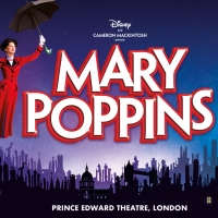 MARY POPPINS Will Release a 2019 London Cast Recording Photo