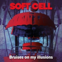 Soft Cell Releases New Single 'Bruises On My Illusions' Photo