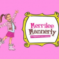 Casting Has Been Announced for MERRILEE MANNERLY – A MAGNIFICENT NEW MUSICAL at Playhouse on Park