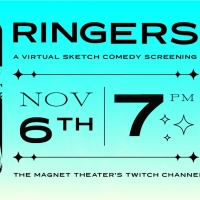 The Magnet Theatre Presents RINGERS, a Virtual Sketch Show Photo
