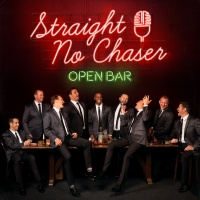 Straight No Chaser Releases OPEN BAR EP