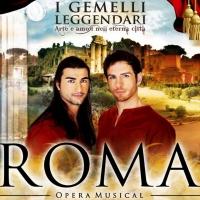 BWW Feature: ROMA OPERA MUSICAL I GEMELLI LEGGENDARI in streaming su YOU TUBE