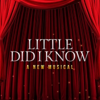 LITTLE DID I KNOW Starring Richard Kind, Lesli Margherita & More Becomes Top 5 Arts P Photo