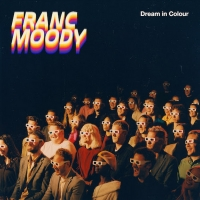 Franc Moody Releases Debut Album DREAM IN COLOUR