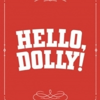 HELLO DOLLY! to Play at Thelma Gaylord Performing Arts Theatre Photo
