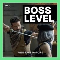 Hulu Original Film BOSS LEVEL Starts Streaming Next Month Photo