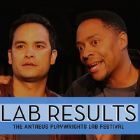 LAB RESULTS: The Antaeus Playwrights Lab Festival Returns This Week Photo