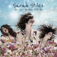 Sarah Stiles to Release Debut EP, YOU CAN UKULELE WITH ME Album