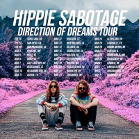 Hippie Sabotage Announce Direction of Dreams 2020 Tour