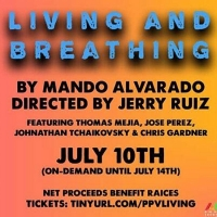LIVING AND BREATHING by Mando Alvarado to be Streamed by Play-PerView Photo