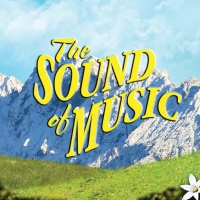 THE SOUND OF MUSIC to Play at Wichita Theatre