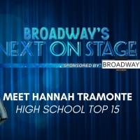 Meet the Next on Stage Top 15 Contestants - Hannah Tramonte