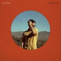 Dan Croll Announces New Album GRAND PLAN