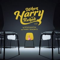 Don Clark Presents the World Premiere of WHEN HARRY MET REHAB