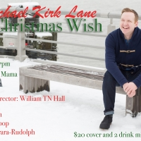 BWW Interview: Michael Kirk Lane of A CHRISTMAS WISH at Don't Tell Mama Photo