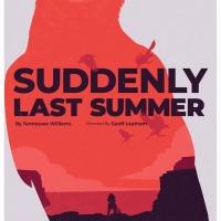 Epic's SUDDENLY LAST SUMMER Kicks Off 2020