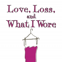 Cast Announced For Sauk's LOVE, LOSS AND WHAT I WORE Photo