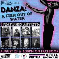 ThruLines Presents DANZA: A Fish Out Of Water - A Virtual Showcase Photo