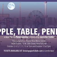 Peter Levine's New Play, APPLE, TABLE, PENNY, Headlines Emerging Artists Theatre's Ne Photo