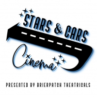 Brierpatch Theatricals Presents STARS & CARS CINEMA: A DRIVE-IN EXPERIENCE FOR THE WH Photo