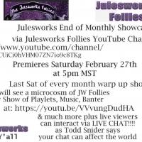 Julesworks Follies Presents #STAYHOMESAFE End Of Monthly Showcase LiveStream #2, Febr Photo