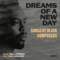 Baritone Will Liverman Releases DREAMS OF A NEW DAY: Songs by Black Composers on Cedi Photo