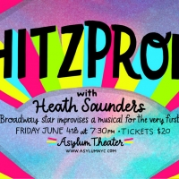 Broadway Meets Musical Improv in SHITZPROBE Featuring Heath Saunders Photo