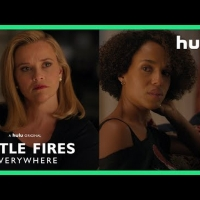 VIDEO: Hulu Releases Trailer for Celeste Ng's LITTLE FIRES EVERYWHERE