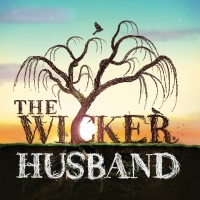 THE WICKER HUSBAND Has its World Premiere at the Watermill Theatre Photo