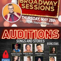 Broadway Sessions Audition Songs and Stories Series Continues Tonight