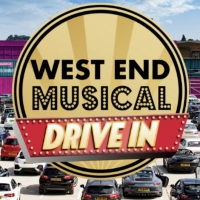 West End Musical Drive-In Announce New Dates and Lineup for September Photo