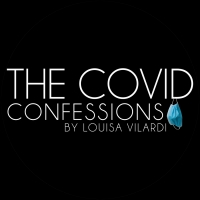 The Center for Performing Arts at Rhinebeck Presents THE COVID CONFESSIONS, Written a Photo