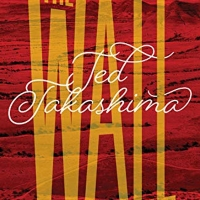 Author Ted Takashima Releases History Book THE WALL Photo