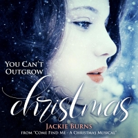 Listen to Jackie Burns on 'You Can't Outgrow Christmas' From New Christmas Musical CO Photo