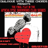 Dialogue With Three Chords Concludes Tenth Season Of Indie Theatre Online With A HARD Photo