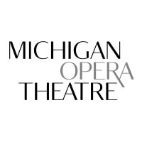 Michigan Opera Theatre Receives $50,000 in CARES Funding Through NEA