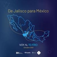 La Plataforma Tapatía 'VOY AL TEATRO' se Nacionaliza Photo