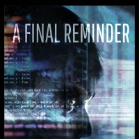 New Sci-Fi Novel A FINAL REMINDER Debates Ominous Cures For Two Crises: Recurring Pandemic Photo