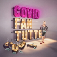 Ooppera Baletti Will Present COVID FAN TUTTE Photo