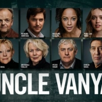 Further Casting Announced For The New Adaptation Of Chekhov's UNCLE VANYA Photo