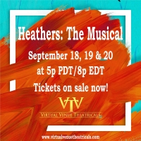 Virtual Venue Theatricals Presents The Digital Premiere Of HEATHERS Photo
