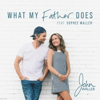 John Waller Releases First Duet With 16-Year-Old Daughter for Father's Day Photo
